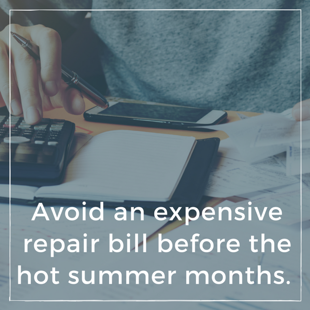 Avoid an expensive repair bill before the hot summer months